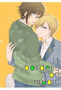 It borders on magic
