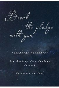 Break the pledge with you