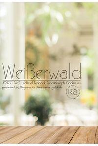 Weiβerwald