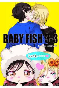BABY FISH 3-3