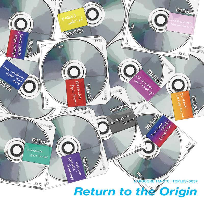 Return to the Origin [HARDCORE TANO*C(t+pazolite)] オリジナル