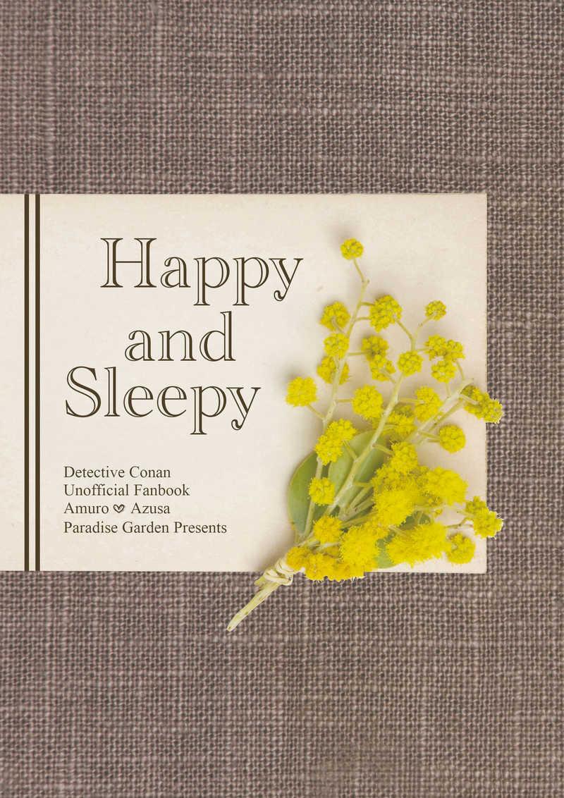 Happy and Sleepy