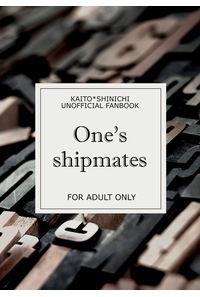 One's shipmates【ノベルティなし】
