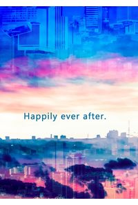 Happily ever after.