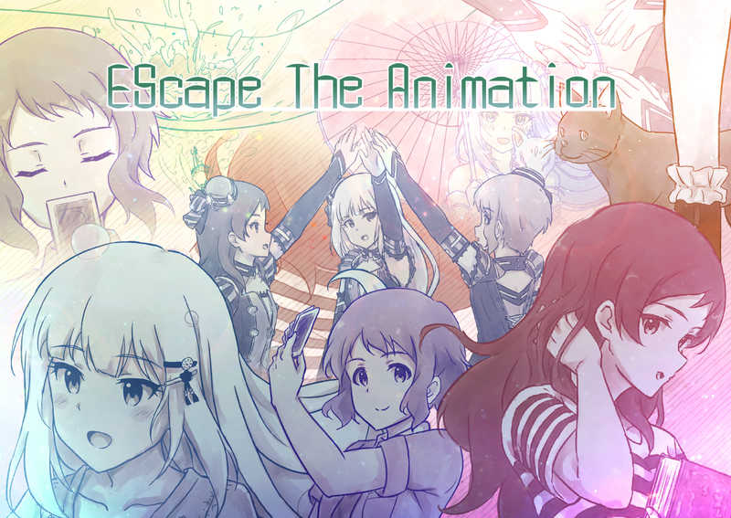 EScape The Animation [そくらあめ(そくら)] THE IDOLM@STER