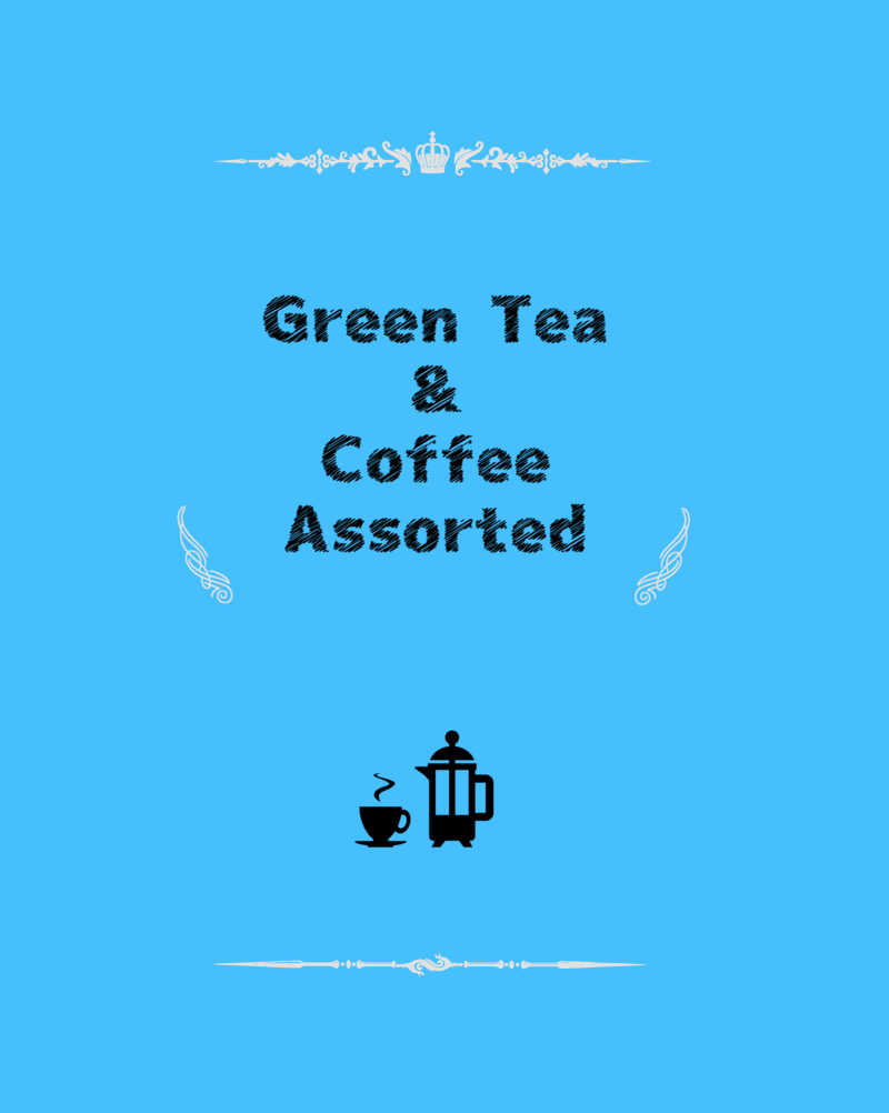 Green Tea & Coffee Assorted