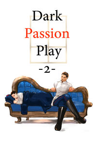 Dark Passion Play -2-
