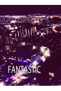 FANTASIC