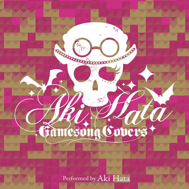 Aki Hata Game Song Covers