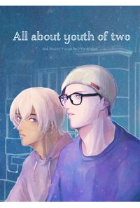 All about youth of two