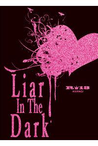 Liar In The Dark