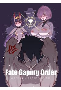 Fate Gaping Order - Work by Elder of Gaping