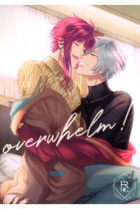 overwhelm!