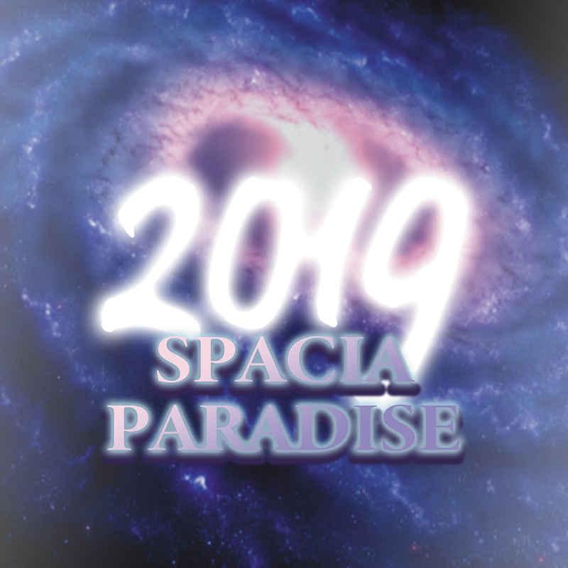 SPACIA PARADISE 2019 [J.M.´s Home(J.M.)] オリジナル