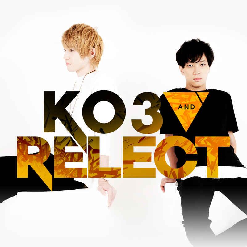 KO3 & Relect [HARDCORE TANO*C(KO3)] オリジナル