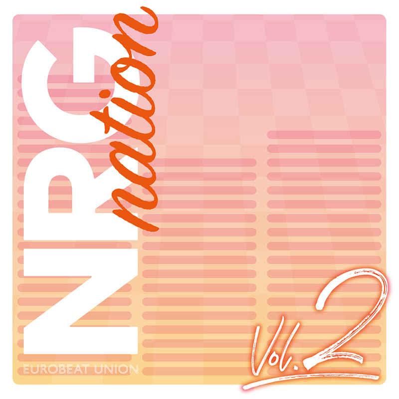 NRG nation VOL.2 [Eurobeat Union(DJ Command)] オリジナル