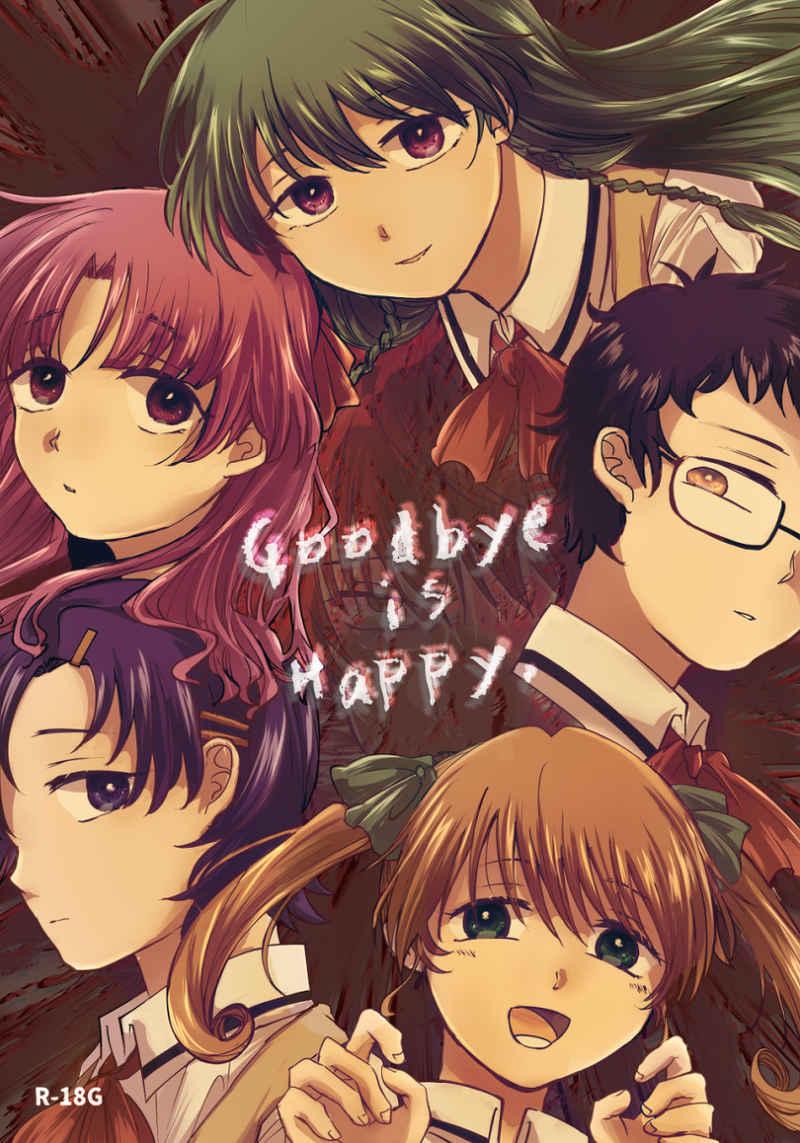 Good bye is Happy