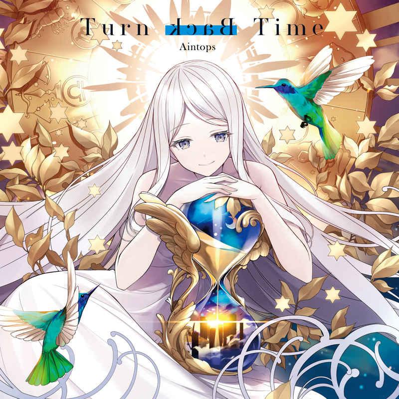 Turn Back Time [Aintops(吉田省吾)] オリジナル