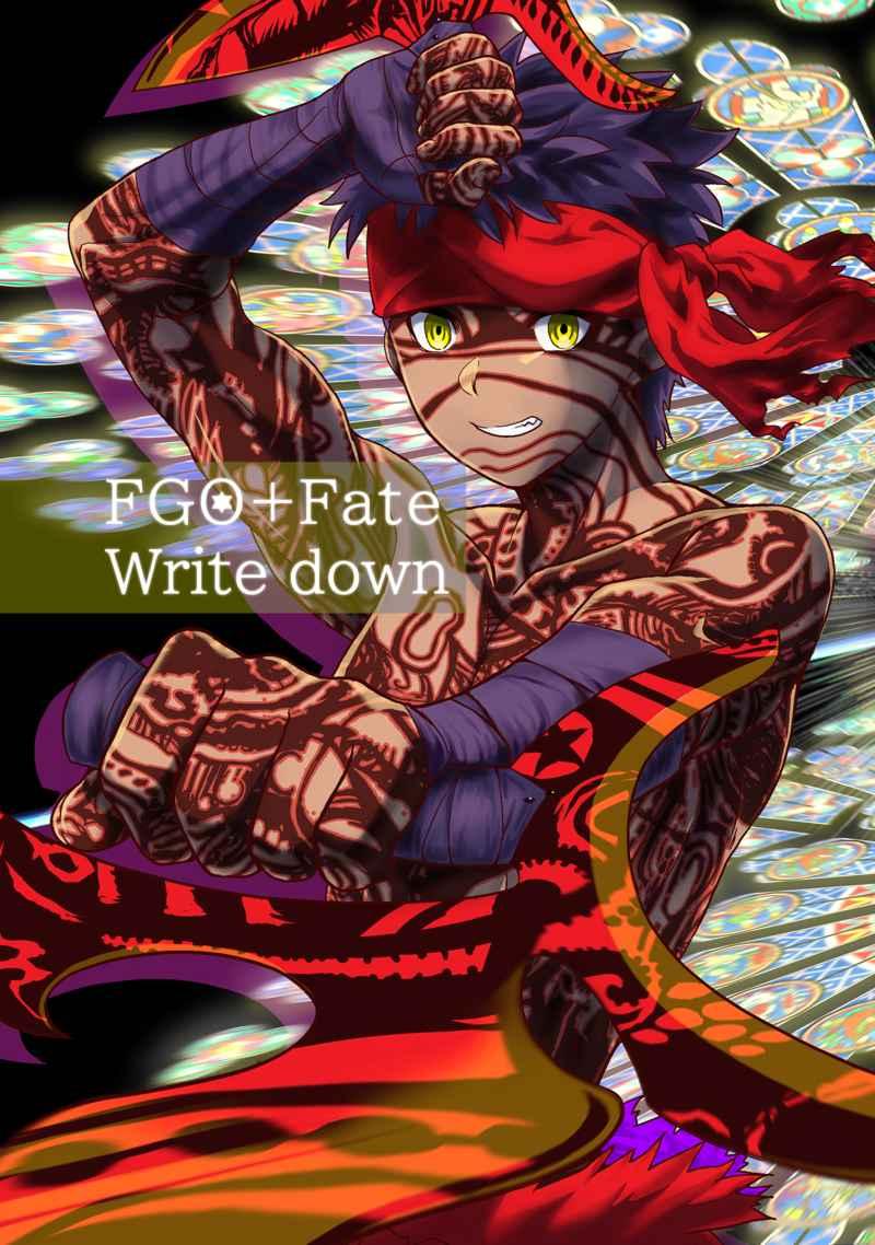 FGO+Fateイラスト集 WriteDown [ARE(かのつくアレ)] Fate