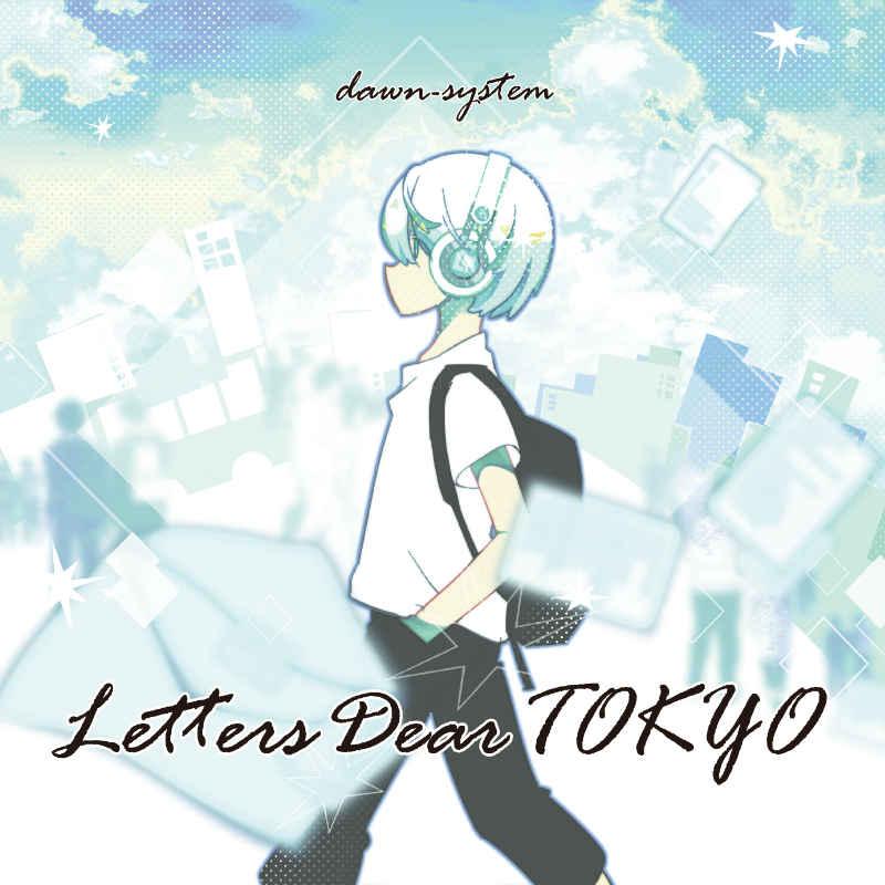 Letters Dear TOKYO