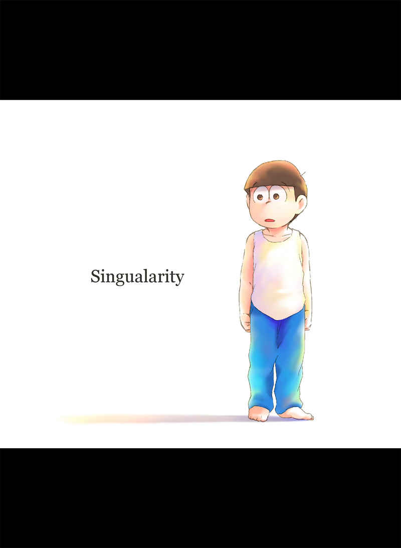 Singularity [引籠生活(Momo)] おそ松さん