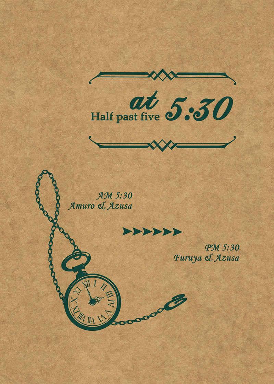 at Half past five 5:30