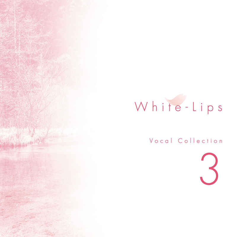 White-Lips Vocal Collection 3 [Tynwald music(樋口秀樹)] オリジナル