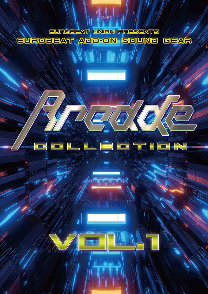 ARCADE COLLECTION VOL.1 [Eurobeat Union(DJ Command)] オリジナル