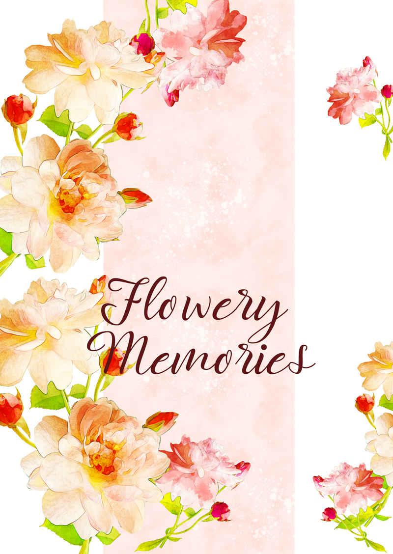 Flowery Memories [ハナイロノバラ(雛)] うたの☆プリンスさまっ♪