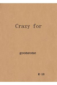 Crazy for (A5)