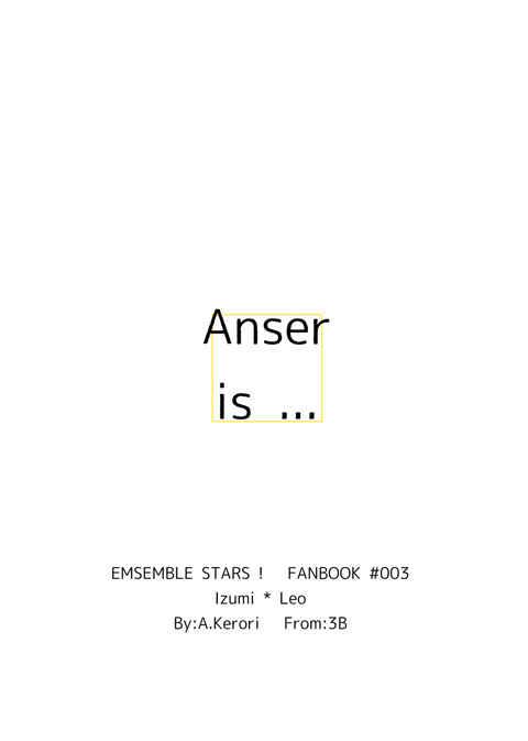 Anser is ... [3B(雨粒けろり)] あんさんぶるスターズ!