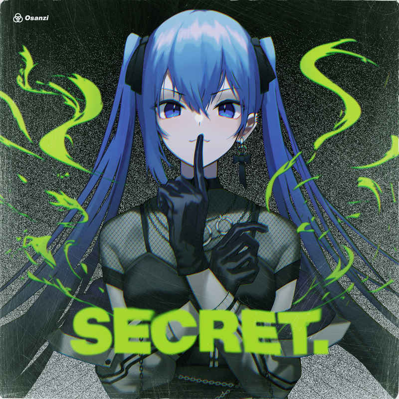 SECRET. [3+ONE(Osanzi)] VOCALOID