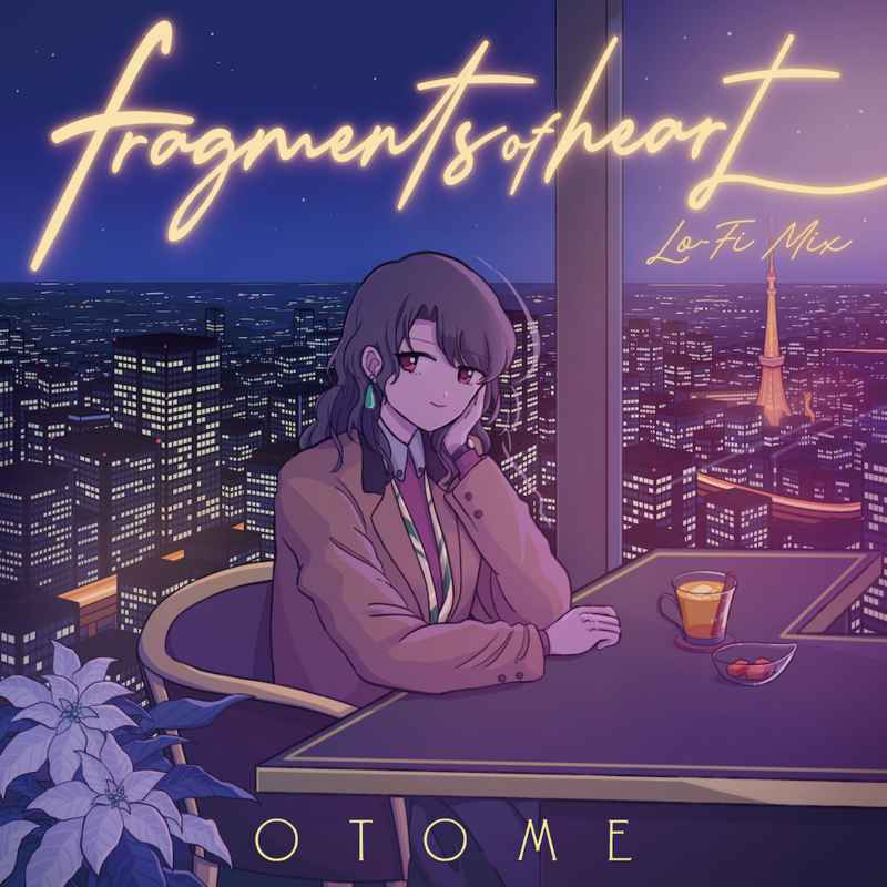 Fragments of heart(Lo-Fi mix) [Time Travel Airport(おとめ)] オリジナル