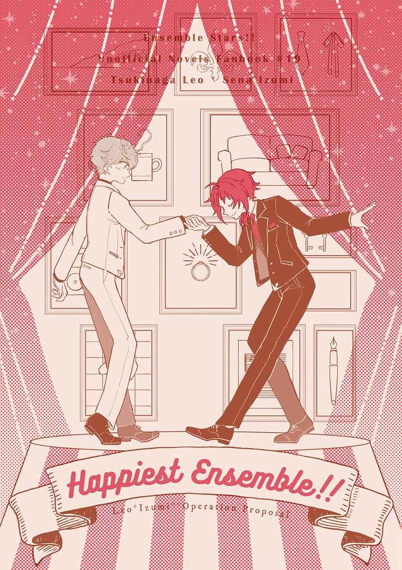 Happiest Ensemble!! [Endless Panic(倉田翠)] あんさんぶるスターズ!