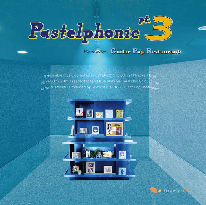 Pastelphonic pt.3 powered by Guitar Pop Restaurant [KLAMNOP NEXT(杉本清隆)] オリジナル