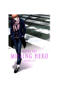 AKIRA#04 MISSING HERO
