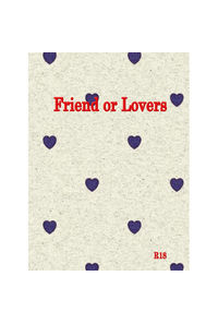 Friend or Lovers