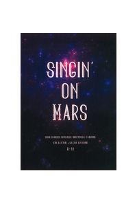 Singin' on Mars