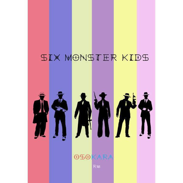 再録集SIX MONSTER KIDS [Part Time Lover(cotton)] おそ松さん