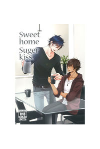 Sweet home Suger kiss.