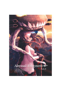 Abyssal Fragment vol.3