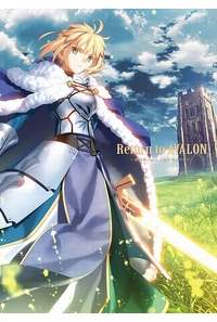 Return to AVALON -武内崇Fate ART WORKS-