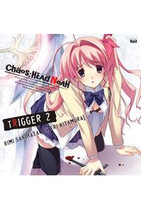 (CD)「CHAOS;HEAD NOAH」キャラクターソングシリーズ CHAOS;HEAD ~TRIGGER2~