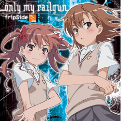 (CD)「とある科学の超電磁砲」オープニングテーマ only my railgun(通常盤)