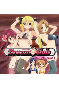 (CD)ドラマCD ドリームクラブ VOL.1