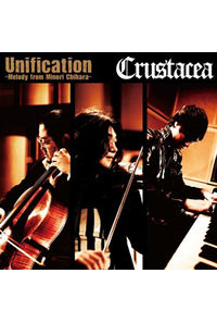 (CD)Unification ~Melody from Minori Chihara~