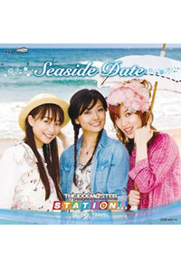 (CD)THE IDOLM@STER STATION!!! SECOND TRAVEL~Seaside Date~(DVD付き)
