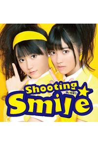 (CD)オンラインゲーム「トイ・ウォーズ」オープニングテーマ Shooting☆Smile (初回限定盤)