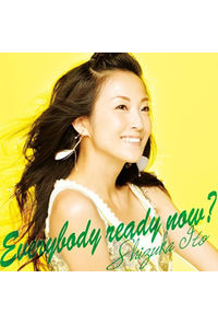 (CD)Everybody ready now?/伊藤静