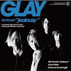"(CD)My Private""Jealousy""(DVD付き)/GLAY"